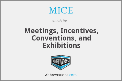 """definitions of meeting incentive convention exhibition We discuss the meaning of mice, what is needed to set up a  mice is an  acronym for """"meetings, incentives, conferencing, exhibitions"""",  for this reason,  fibes inaugurated its new conference and exhibition centre fibes ii."""