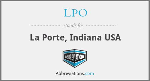 LPO - La Porte, Indiana USA