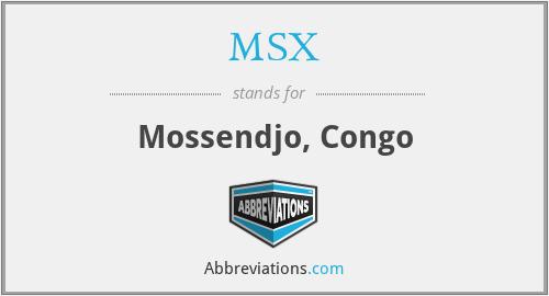 MSX - Mossendjo, Congo
