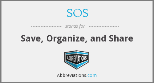 SOS - Save, Organize, and Share
