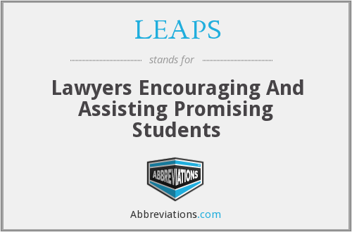 LEAPS - Lawyers Encouraging And Assisting Promising Students