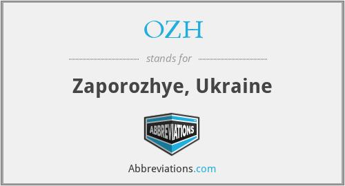 OZH - Zaporozhye, Ukraine