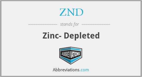 ZND - Zinc- Depleted