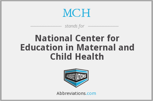 MCH - National Center for Education in Maternal and Child Health