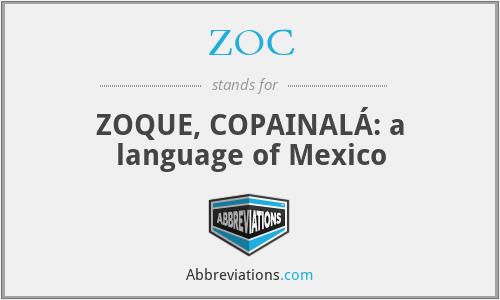 ZOC - ZOQUE, COPAINALÁ: a language of Mexico