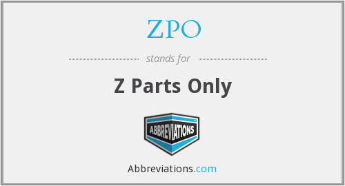ZPO - Z Parts Only