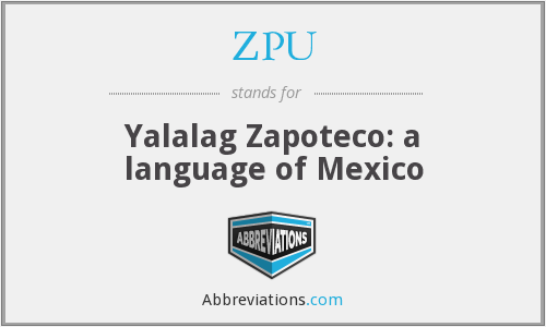 ZPU - Yalalag Zapoteco: a language of Mexico