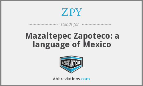 ZPY - Mazaltepec Zapoteco: a language of Mexico