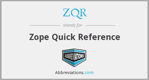 ZQR - Zope Quick Reference