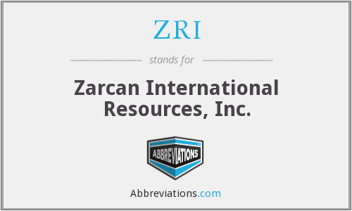ZRI - Zarcan International Resources, Inc.