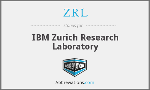 ZRL - IBM Zurich Research Laboratory
