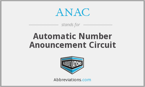 ANAC - Automatic Number Anouncement Circuit