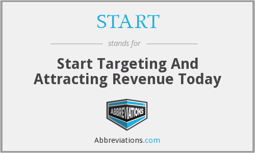 START - Start Targeting And Attracting Revenue Today