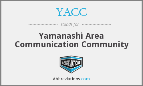 YACC - Yamanashi Area Communication Community