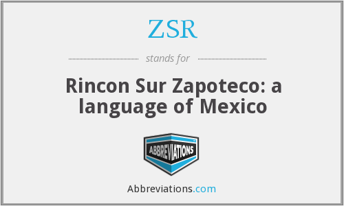 ZSR - Rincon Sur Zapoteco: a language of Mexico