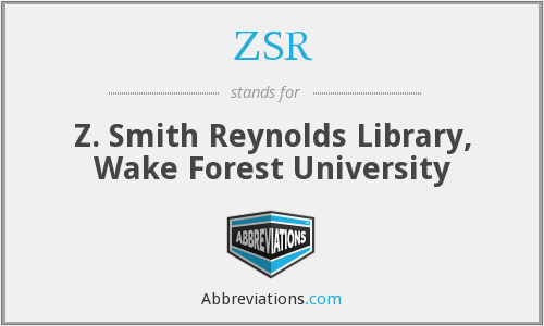 ZSR - Z. Smith Reynolds Library, Wake Forest University