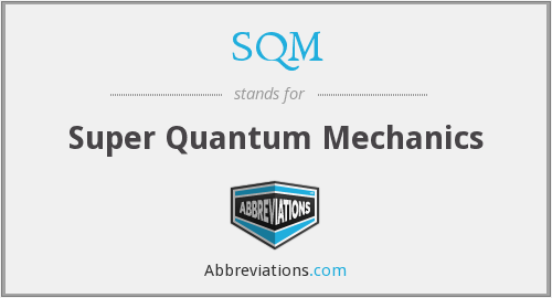 SQM - Super Quantum Mechanics