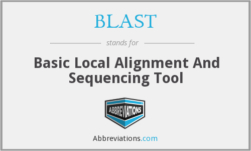 BLAST - Basic Local Alignment And Sequencing Tool