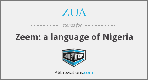 What does ZUA stand for?