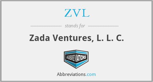 ZVL - Zada Ventures, L. L. C.
