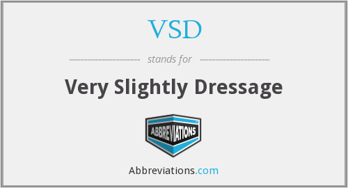 VSD - Very Slightly Dressage