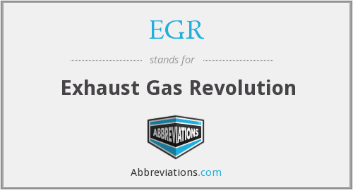 EGR - Exhaust Gas Revolution
