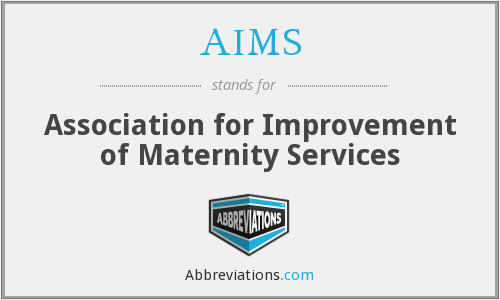 AIMS - Association for Improvement of Maternity Services