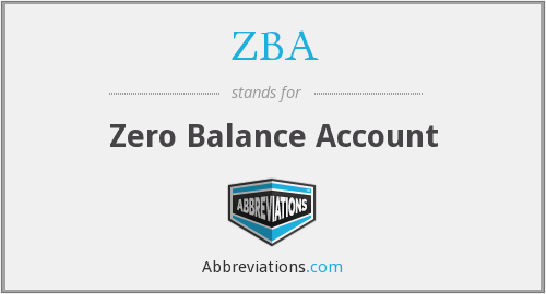 ZBA - Zero Balance Account