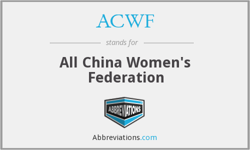 ACWF - All China Women's Federation