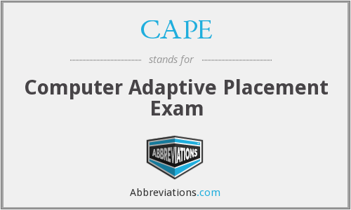 CAPE - Computer Adaptive Placement Exam