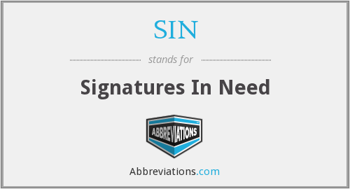 SIN - Signatures In Need
