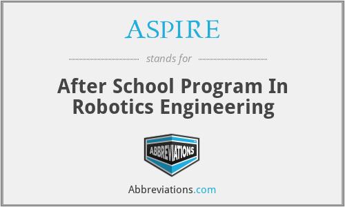 ASPIRE - After School Program In Robotics Engineering