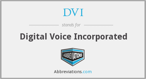 DVI - Digital Voice Incorporated