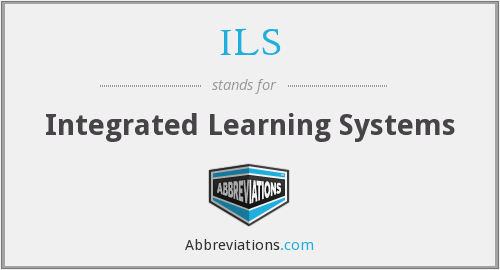 ILS - Integrated Learning Systems
