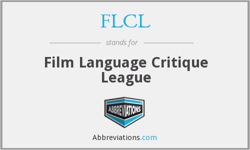 FLCL - Film Language Critique League