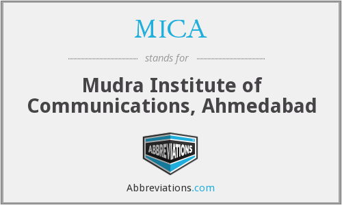 MICA - Mudra Institute of Communications, Ahmedabad