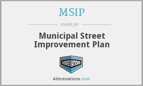 MSIP - Municipal Street Improvement Plan