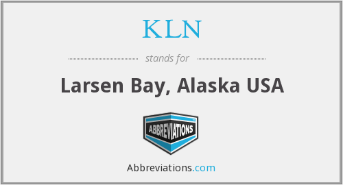 KLN - Larsen Bay, Alaska USA