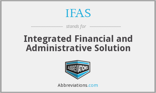 IFAS - Integrated Financial and Administrative Solution