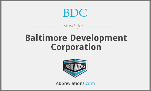 BDC - Baltimore Development Corporation