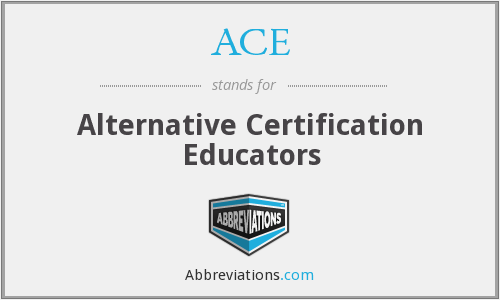 ACE - Alternative Certification Educators