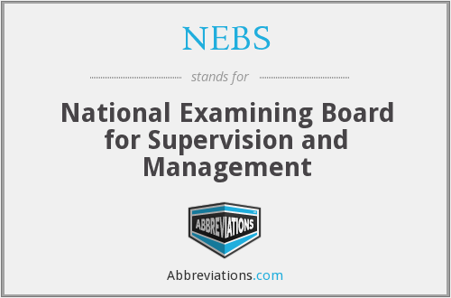 NEBS - National Examining Board for Supervision and Management