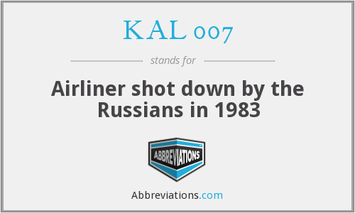 KAL 007 - Airliner shot down by the Russians in 1983