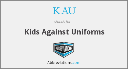 KAU - Kids Against Uniforms