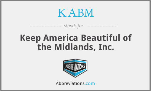KABM - Keep America Beautiful of the Midlands, Inc.