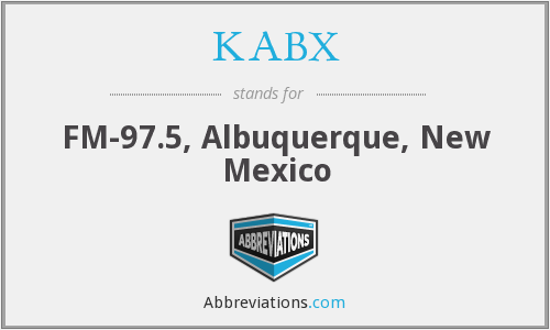 KABX - FM-97.5, Albuquerque, New Mexico