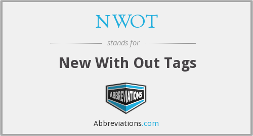 What does NWOT stand for?