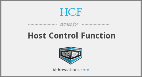HCF - Host Control Function