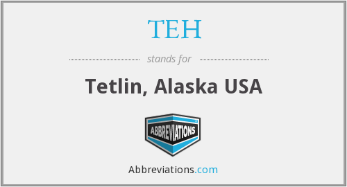 TEH - Tetlin, Alaska USA