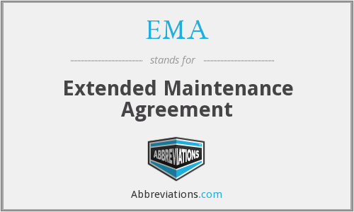 EMA - Extended Maintenance Agreement
